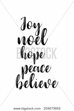 Christmas greeting card with brush calligraphy. Vector black with white background. Joy, noel, peace, believe.