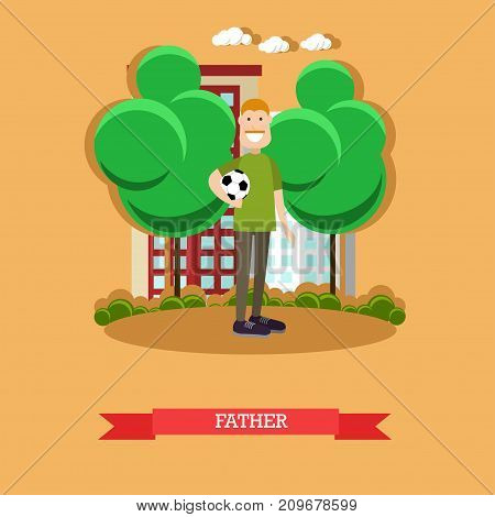 Vector illustration of daddy holding ball. Father concept flat style design element.