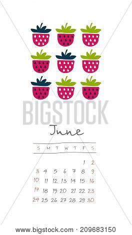 Calendar 2018 months June. Week starts from Sunday. Hand drawn with strawberry eps 10