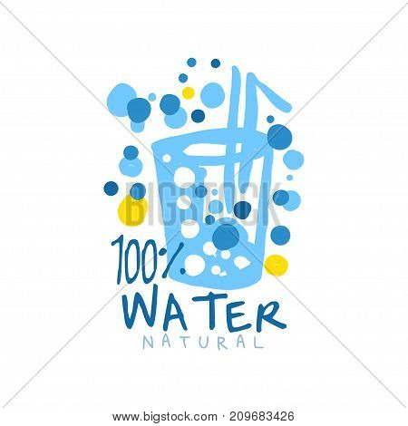 Abstract blue glass of water with a straw and air bubbles. Hand drawn signs of pure aqua for logo with text. 100 natural. Kids drawing style, ecology theme. Vector label isolated on white.