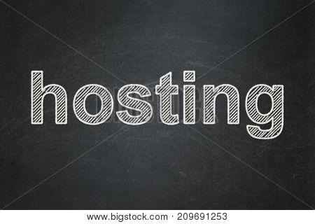 Web development concept: text Hosting on Black chalkboard background