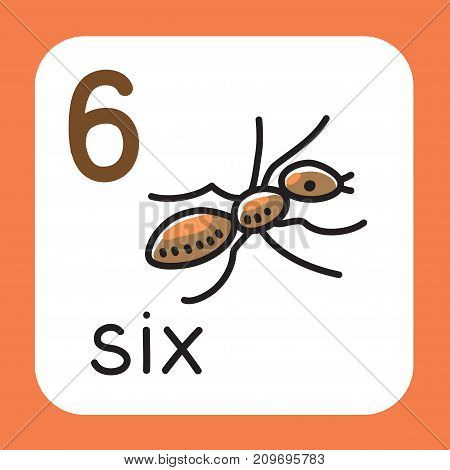Education card 6. Ant with six legs for learning counting from 1 to 10. Childrens vector illustration