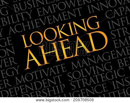 Looking ahead word cloud collage , business concept