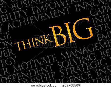 Think Big word cloud collage , business concept