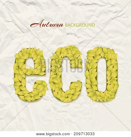 Autumn theme design on wrinkled paper background with eco letters made up of yellow leaves vector illustration