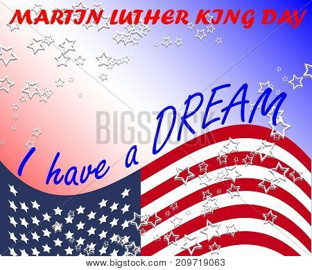 Martin Luther King Day, Poster, Banner, Holiday Poster With White Stars, American Flag And The Inscr