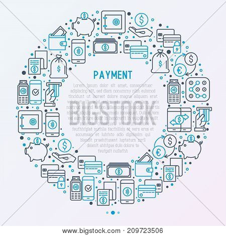 Payment concept in circle with thin line icons related to credit card, money flow, saving, atm, mobile payment. Vector illustration of banner, web page, print media.
