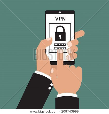 Businessman hand holding smart phone tablet with app VPN creation Internet protocols for protection private network. Vector illustration technology business online concept.