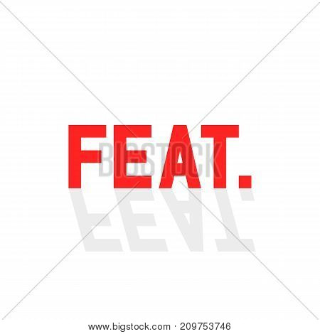 simple feat. sign with shadow. concept of soundrecording, attended, duo, invitee, co, contribution, pop. flat style trend modern web logotype graphic design vector illustration on white background