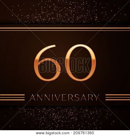 Realistic Sixty Years Anniversary Celebration Logotype. Golden numbers and golden confetti on brown background. Colorful Vector template elements for your birthday party