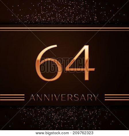 Realistic Sixty four Years Anniversary Celebration Logotype. Golden numbers and golden confetti on brown background. Colorful Vector template elements for your birthday party