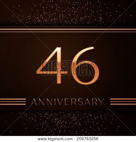 Realistic Forty six Years Anniversary Celebration Logotype. Golden numbers and golden confetti on brown background. Colorful Vector template elements for your birthday party