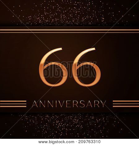 Realistic Sixty six Years Anniversary Celebration Logotype. Golden numbers and golden confetti on brown background. Colorful Vector template elements for your birthday party
