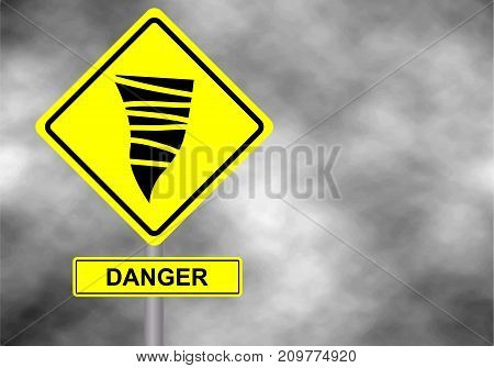 Danger tornado road sign . Yellow hazard warning sign against grey sky - tornado warning bad weather warning vector illustration. Hurricane season with symbol sign against a stormy background