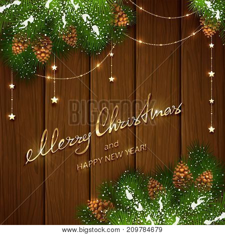 Text Merry Christmas and Happy New Year on brown wooden background with winter decorations. Decorative spruce branches with snow, pine cones and golden Christmas stars, illustration.