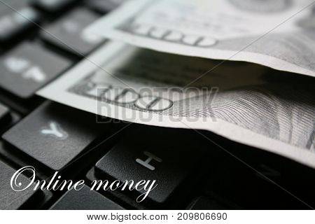 Online Money With Hundreds On Keyboard Black & White