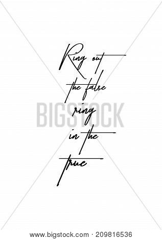 Christmas greeting card with brush calligraphy. Vector black with white background. Ring out the false ring in the true.
