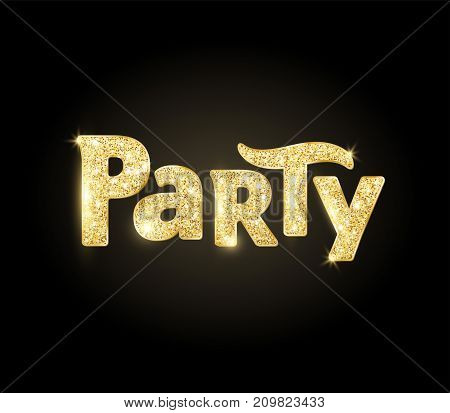 Sparkling party word, glitter typography on black background. Great for Christmas and New Year, birthday and wedding party invitations, club posters.