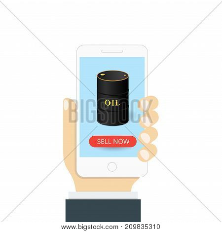 Concept of a mobile application. In hand a smartphone and on the screen an oil barrel with a sell now button. Vector illustration.