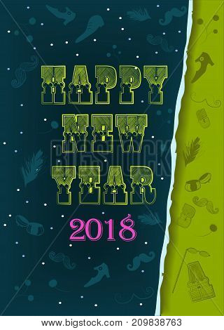 Happy New Year 2018. Artistic retro yellow font. Pink number 2018. Vintage items and ragged edge of paper. Vector Illustration