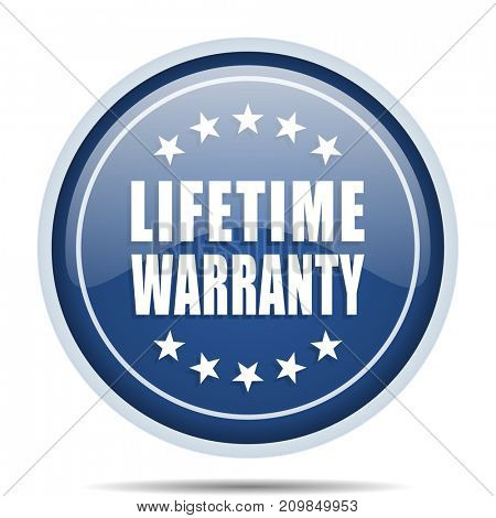 Lifetime warranty blue round web icon. Circle isolated internet button for webdesign and smartphone applications.