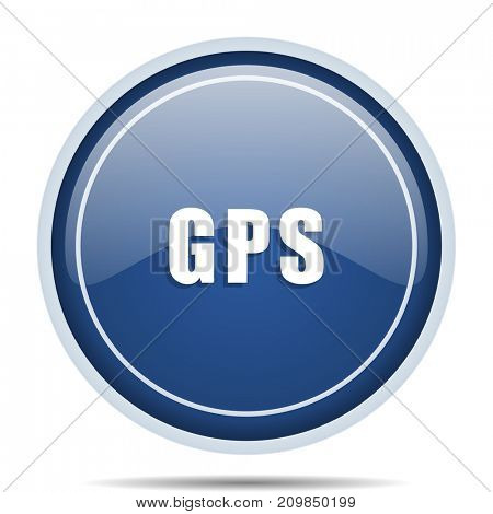 Gps blue round web icon. Circle isolated internet button for webdesign and smartphone applications.