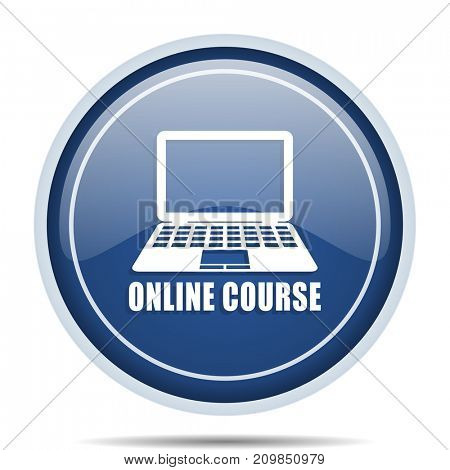 Online course blue round web icon. Circle isolated internet button for webdesign and smartphone applications.
