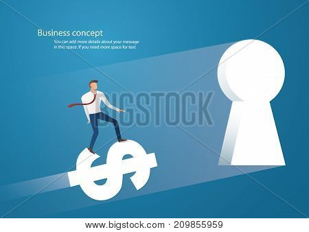 Business concept illustration of a businessman ride dollar icon into keyhole