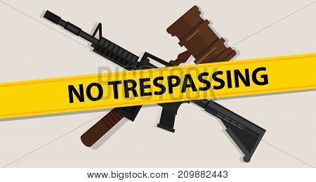 no trespassing law gavel wooden hammer justice legal judicial arm assault rifle military war forces vector