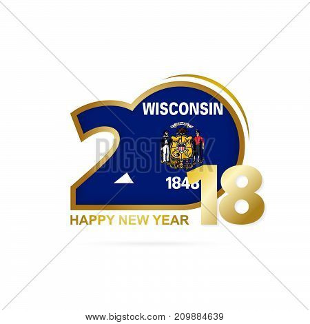 Year 2018 With Wisconsin Flag Pattern. Happy New Year Design.