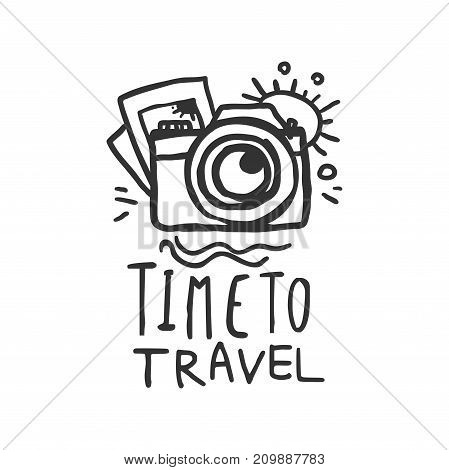 Time to travel. Tour operator label with pictures, photo camera and sun. Black and white typographic design logo for tourist agency. Vector illustration in flat style isolated on white background.
