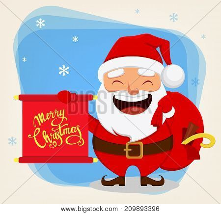 Christmas Santa Claus funny cartoon character. Smiling Santa holding bag with presents and scroll with greetings. Vector illustration.