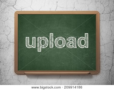 Web development concept: text Upload on Green chalkboard on grunge wall background, 3D rendering