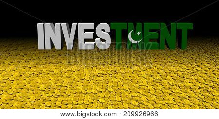 Investment text with Pakistani flag on coins 3d illustration