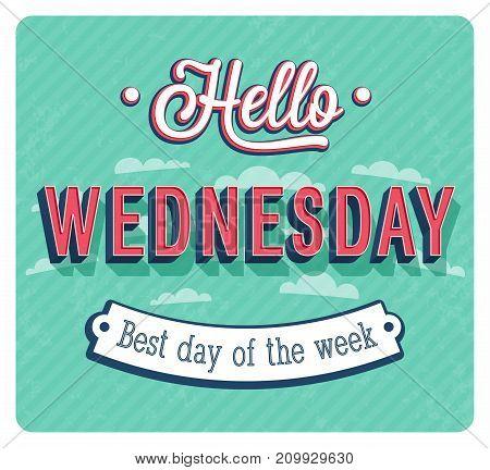 Hello Wednesday creative typographic design. Vector illustration.