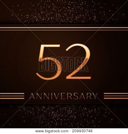 Realistic Fifty two Years Anniversary Celebration Logotype. Golden numbers and golden confetti on brown background. Colorful Vector template elements for your birthday party