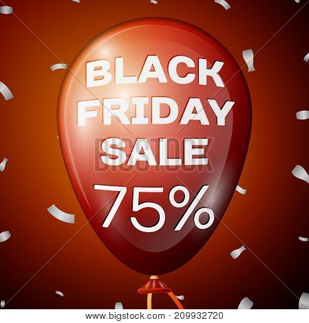 Realistic Shiny Red Balloon with text Black Friday Sale Seventy five percent for discount over red background. Black Friday balloon concept for your business template. Vector illustration