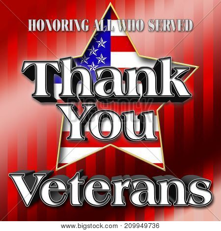 Thank you Veterans, 3D Illustration, Honoring all who served, American holiday template.