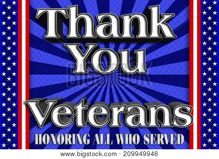 Thank you Veterans, Steel plate, 3D Illustration, Honoring all who served, American holiday template.