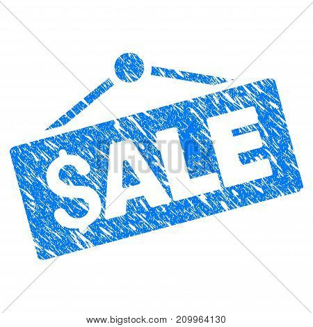 Grunge Sale Signboard icon with scratched design and grungy texture. Unclean vector blue Sale Signboard pictogram for rubber seal stamp imitations and watermarks. Draft sticker symbol.