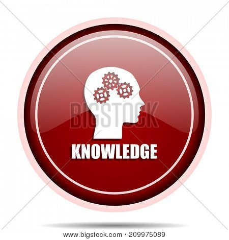 Knowledge red glossy round web icon. Circle isolated internet button for webdesign and smartphone applications.