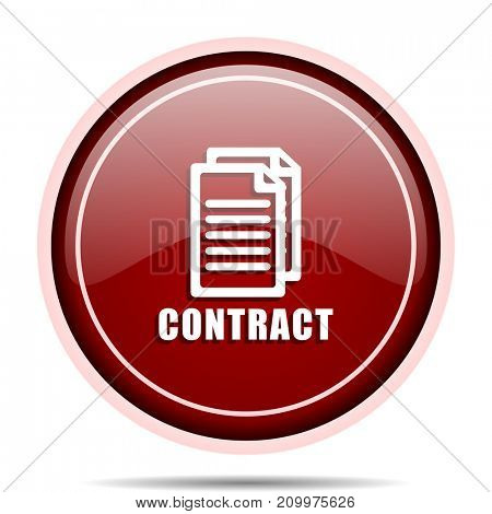 Contract red glossy round web icon. Circle isolated internet button for webdesign and smartphone applications.