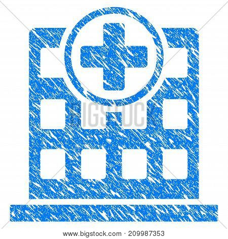 Grunge Hospital Building icon with scratched design and dust texture. Unclean vector blue Hospital Building pictogram for rubber seal stamp imitations and watermarks. Draft sticker symbol.