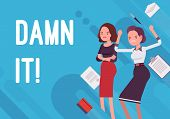 Damn it. Business demotivation poster. Painful failure, poor location and customer service, unqualified employees. Vector flat style cartoon illustration on blue background poster