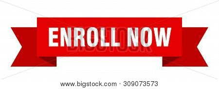 Enroll Now Ribbon. Enroll Now Isolated Sign. Enroll Now Banner