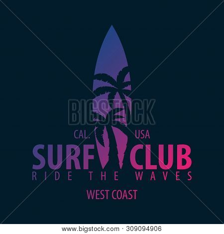 Surfing Graphic And Emblem For Web Design Or Print. Surfer Logo Templates. Surf Club Or Shop.