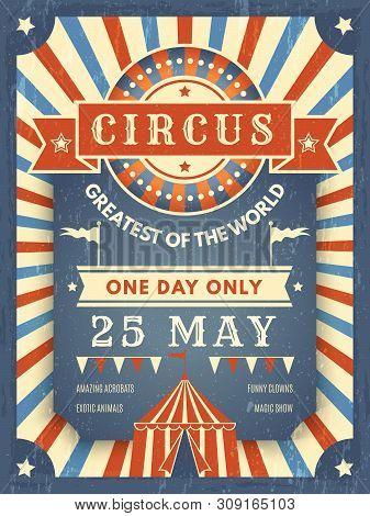 Circus Retro Poster. Best In Show Announcement Placard With Picture Of Circus Tent Event Artist Vect