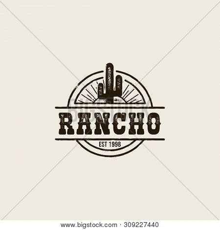Round Logo Ranch With A Picture Of A Cactus. Vintage Style, Shabby Background, Monochrome Colors. Th