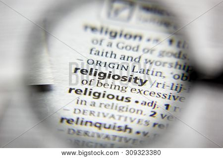 The Word Or Phrase Religiosity In A Dictionary