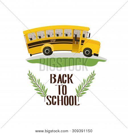 School Bus With Back To School Label Vector Illustration Design